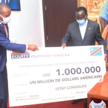 Covid-19: Equity Bank octroie 1 million Usd au Gouvernement Congolais
